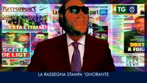 La Rassegna Stampa 'Gnorante – ep.1