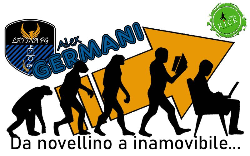 Alex Germani - Da Novellino a inamovibile