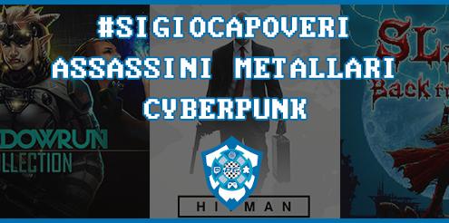 sigiocapoveri assassini metallari cyberpunk