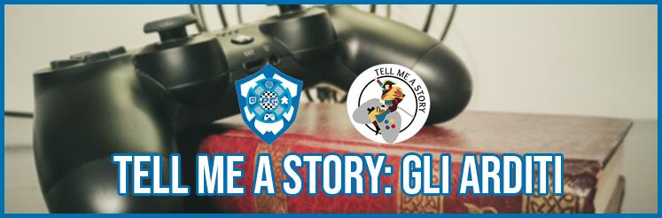 Tell Me A Story - Gli Arditi