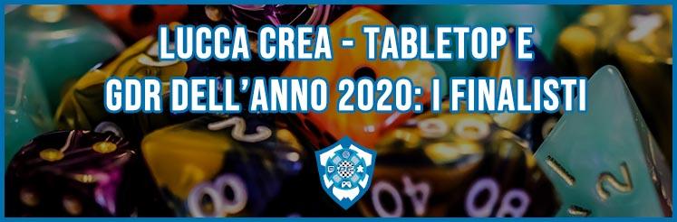 lucca crea - tabletop e gdr 2020: i finalisti
