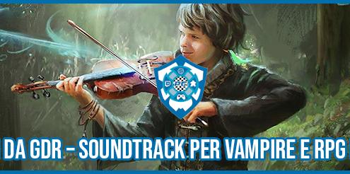 Canzoni da GDR – Soundtrack per Vampire e RPG Fantasy sito