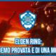 Elden Ring: si parla già di una demo provata e di una modalità multiplayer