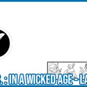 In A Wicked Age Recensione