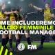 Football Manager calcio femminile
